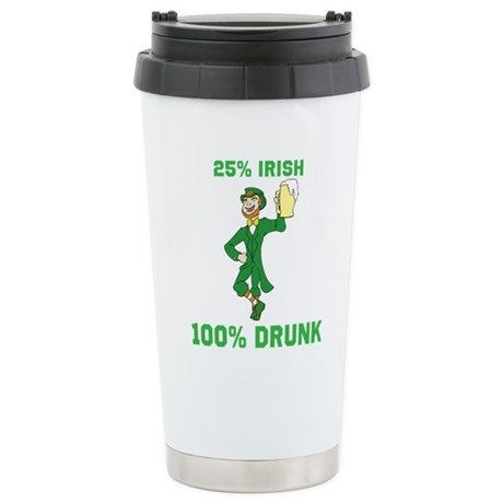 25 percent Irish 100 percent Stainless Steel Trave