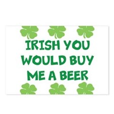 Irish You Would Buy Me A Beer Postcards (Package o