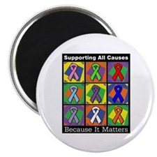 "Supporting All Causes 2.25"" Magnet (10 pack)"