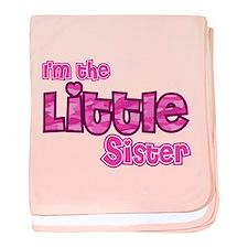I'm the little sister baby blanket