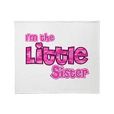 I'm The Little Sister Throw Blanket