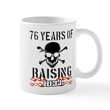 76 years of raising hell Mug