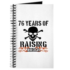 76 years of raising hell Journal