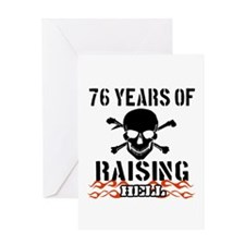 76 years of raising hell Greeting Card