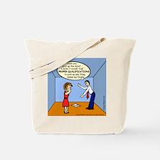 Wrong Lifting Qualification Tote Bag