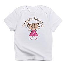 Future Dentist Girl Infant T-Shirt