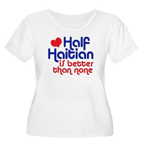 Half Haitian Women's Plus Size Scoop Neck T-Shirt