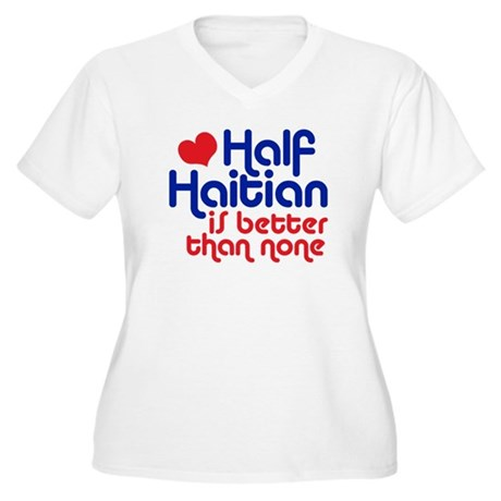 Half Haitian Women's Plus Size V-Neck T-Shirt