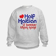Half Haitian Sweatshirt