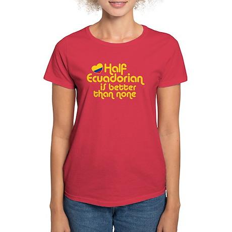 Half Ecuadorian Women's Dark T-Shirt