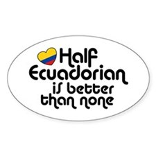 Half Ecuadorian Decal