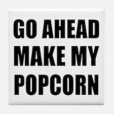 Make My Popcorn Tile Coaster