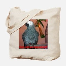 Can't a girl get some privacy? Tote Bag