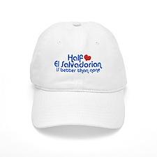 Half El Salvadorian Baseball Cap