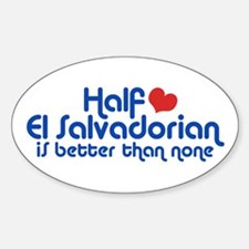 Half El Salvadorian Sticker (Oval)