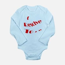 Cute New year resolution Long Sleeve Infant Bodysuit