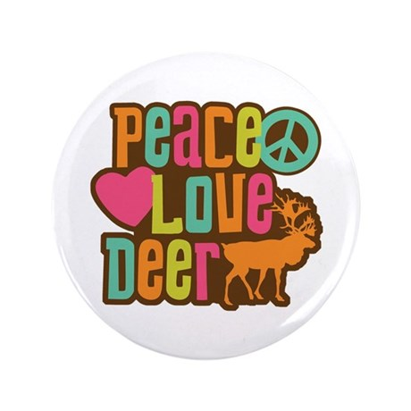 """Peace Love Deer 3.5"""" Button"""