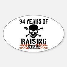 94 years of raising hell Decal