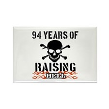 94 years of raising hell Rectangle Magnet