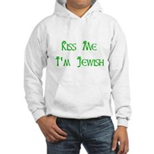 Kiss Me I'm Jewish Hoodie