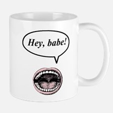 hey, babe! Mug