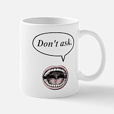 don't ask Mug