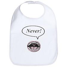 never! Bib