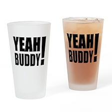 Yeah Buddy! (Black) Drinking Glass