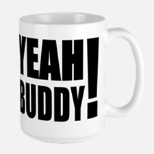 Yeah Buddy! (Black) Large Mug