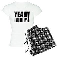 Yeah Buddy! (Black) Pajamas