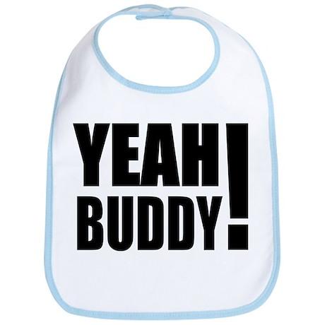 Yeah Buddy! (Black) Bib