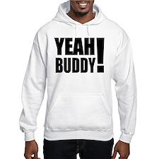 Yeah Buddy! (Black) Hoodie