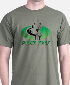 Golf Power Tools T-Shirt