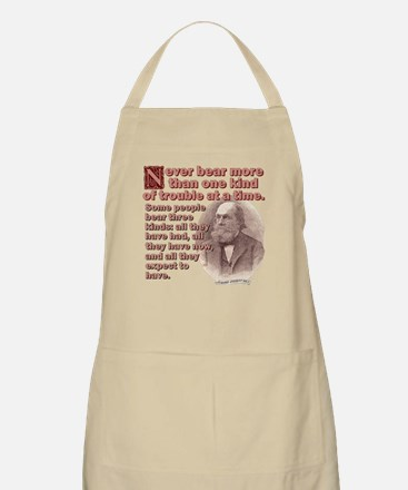 Never Bear More Trouble Apron
