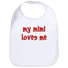 My Mimi Loves Me! (Red) Bib