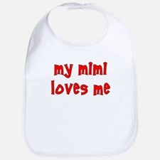 My Mimi Loves Me! (Red) Bib