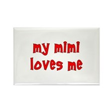 My Mimi Loves Me! (Red) Rectangle Magnet