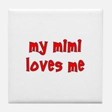 My Mimi Loves Me! (Red) Tile Coaster