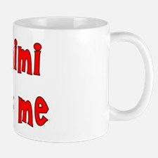 My Mimi Loves Me! (Red) Small Small Mug