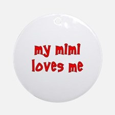 My Mimi Loves Me! (Red) Ornament (Round)