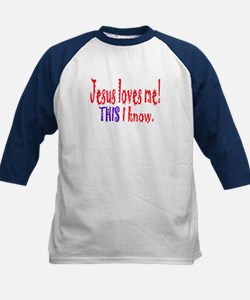 JESUS LOVES ME! THIS I KNOW. Kids Baseball Jersey