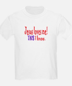 JESUS LOVES ME! THIS I KNOW. Kids T-Shirt