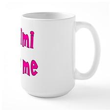 My Mimi Loves Me! (Pink) Mug