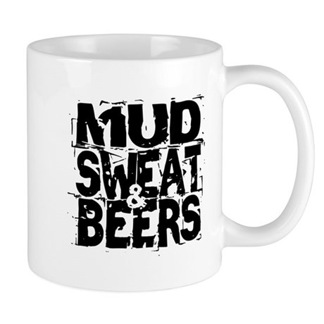 Mud, Sweat & Beers Mug