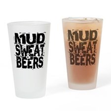 Mud, Sweat & Beers Drinking Glass