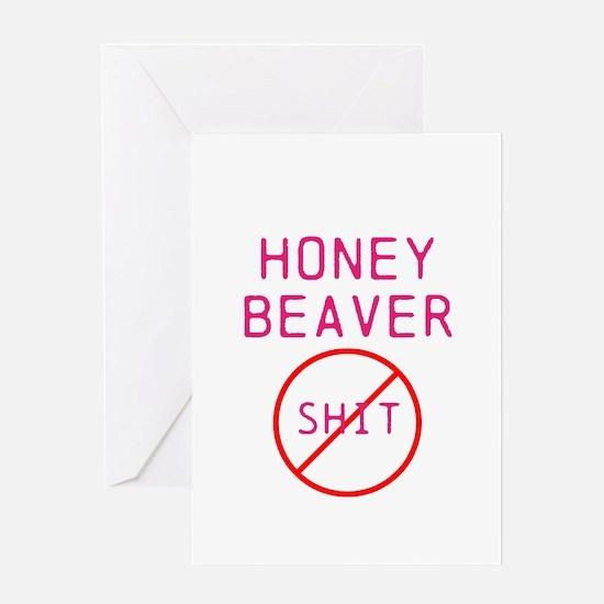 Honey Beaver Don't give a shi Greeting Card