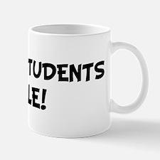 DRAMA STUDENTS Rule! Mug