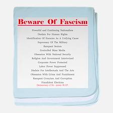 Beware of Fascism Gifts baby blanket