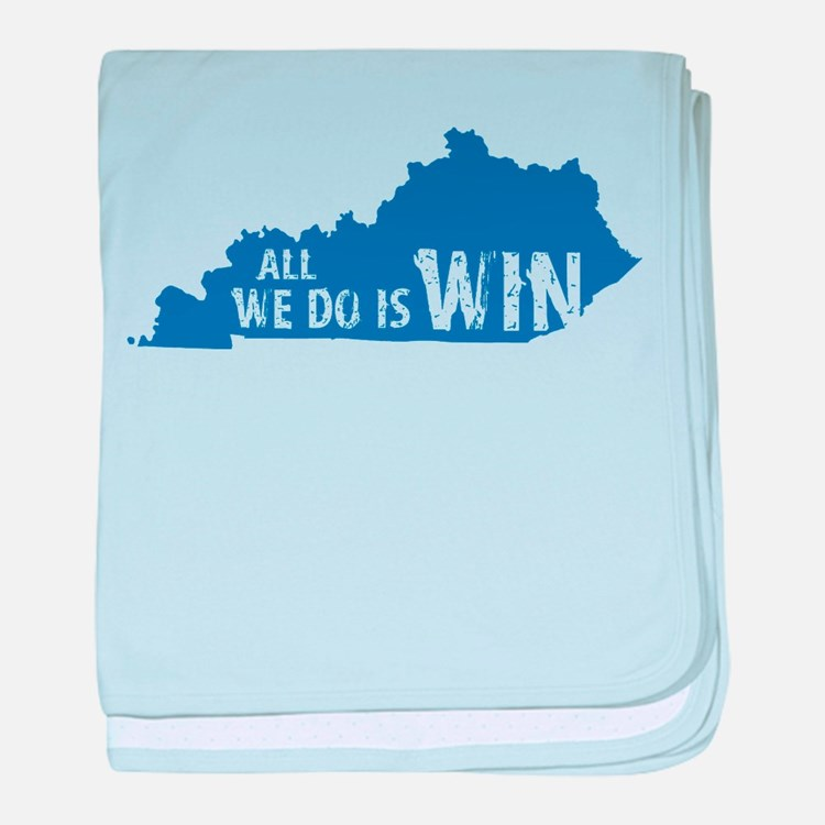 All We Do Is Win baby blanket