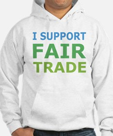 I Support Fair Trade Jumper Hoody